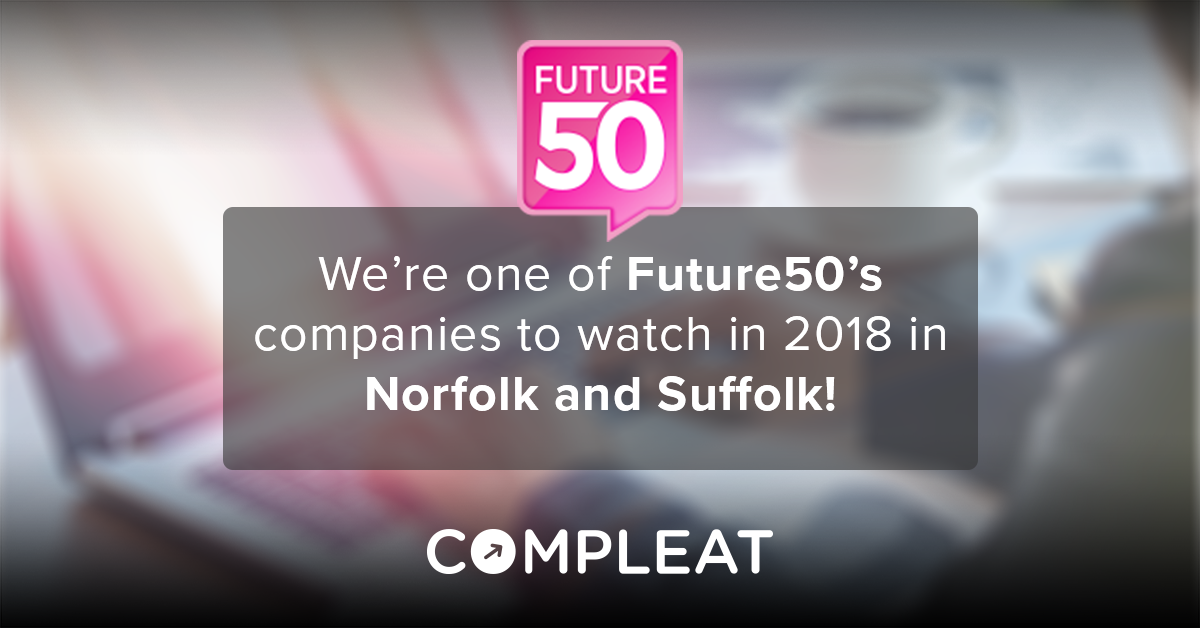 News_Compleat listed in Future50's companies to watch in 2018 in Norfolk and Suffolk