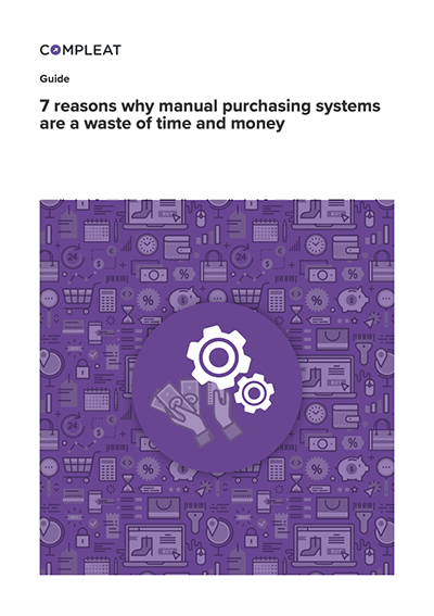 Guide_7 reasons why manual purchasing systems are a waste of time and money_1